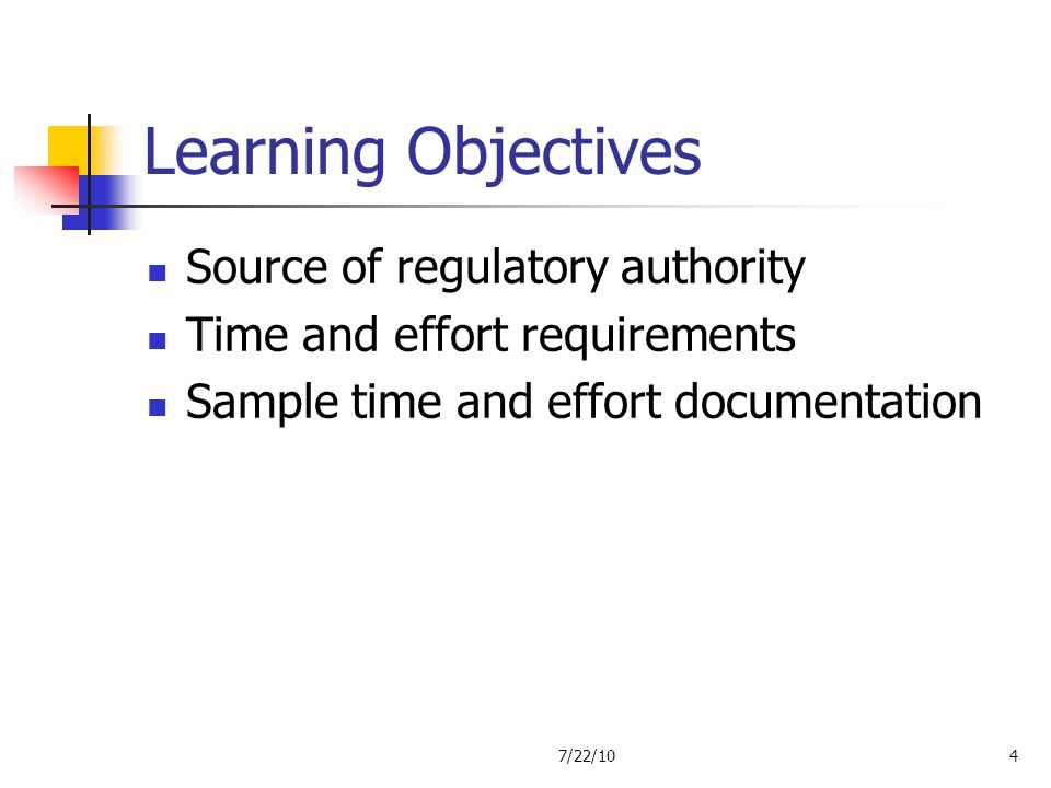 Learning Objectives Source of regulatory authority