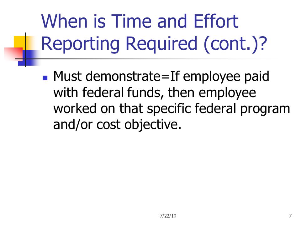 When is Time and Effort Reporting Required (cont.)