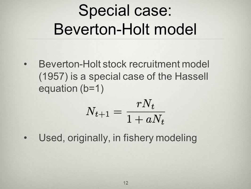 Special case: Beverton-Holt model