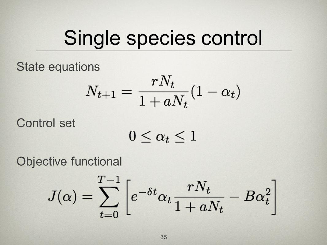 Single species control