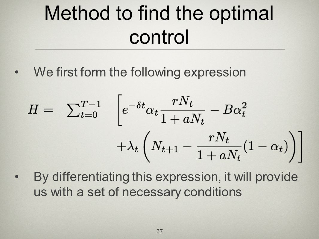 Method to find the optimal control
