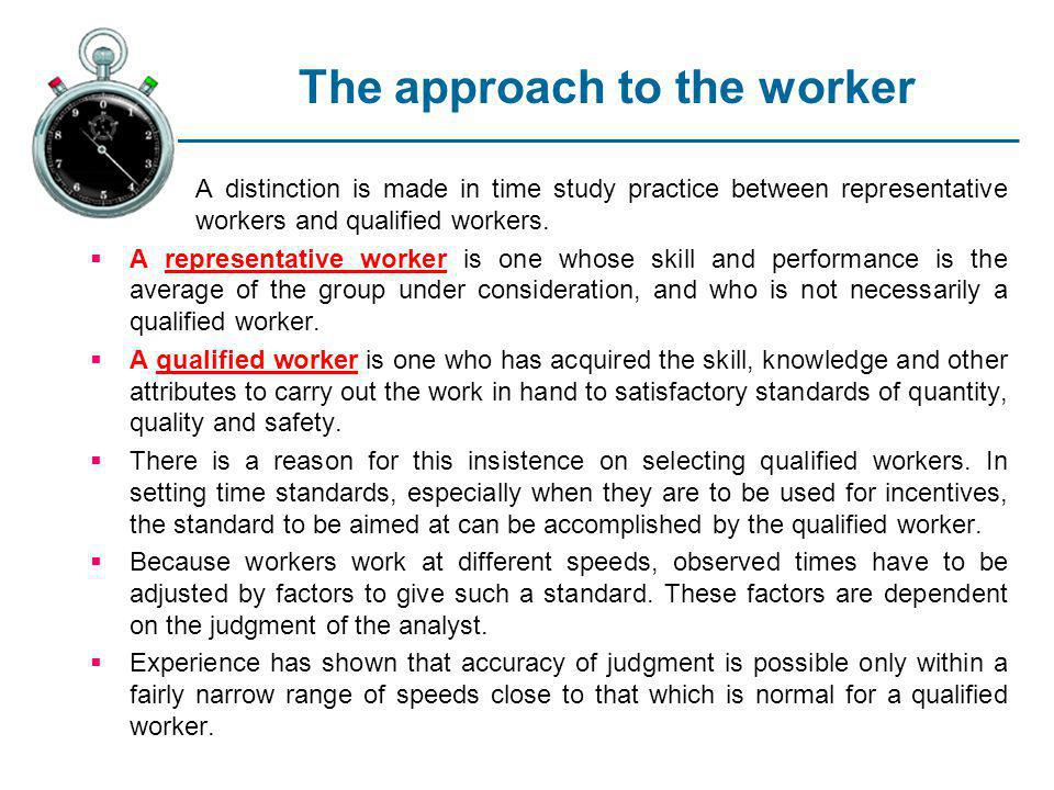 The approach to the worker