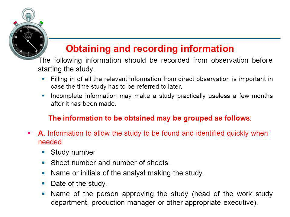 Obtaining and recording information