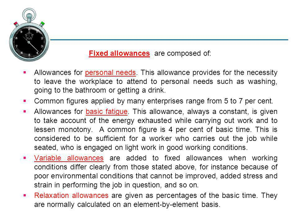 Fixed allowances are composed of: