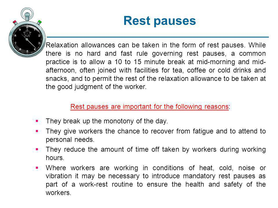 Rest pauses are important for the following reasons: