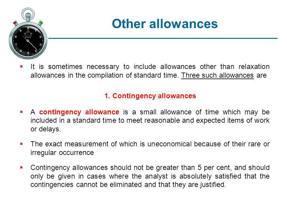 1. Contingency allowances