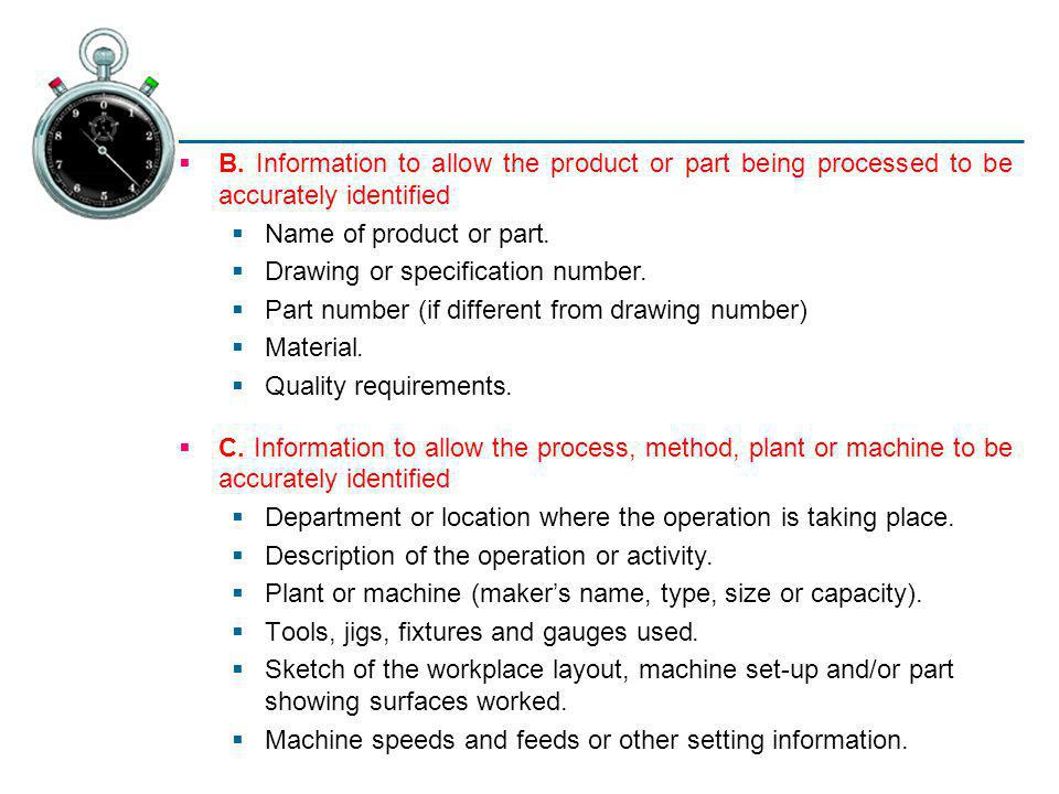 B. Information to allow the product or part being processed to be accurately identified