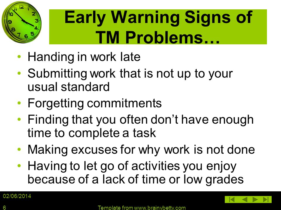 Early Warning Signs of TM Problems…