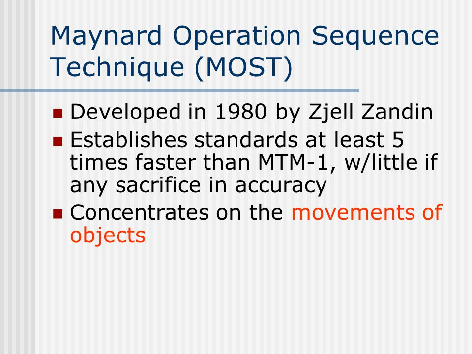 Maynard Operation Sequence Technique (MOST)