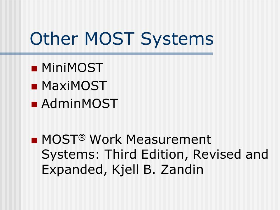 Other MOST Systems MiniMOST MaxiMOST AdminMOST