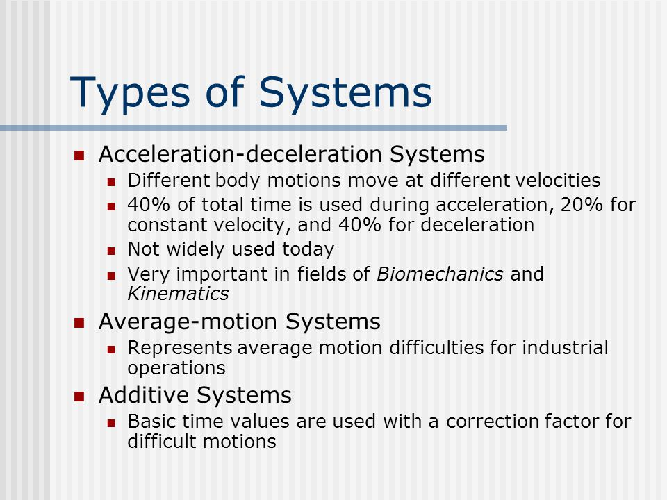Types of Systems Acceleration-deceleration Systems