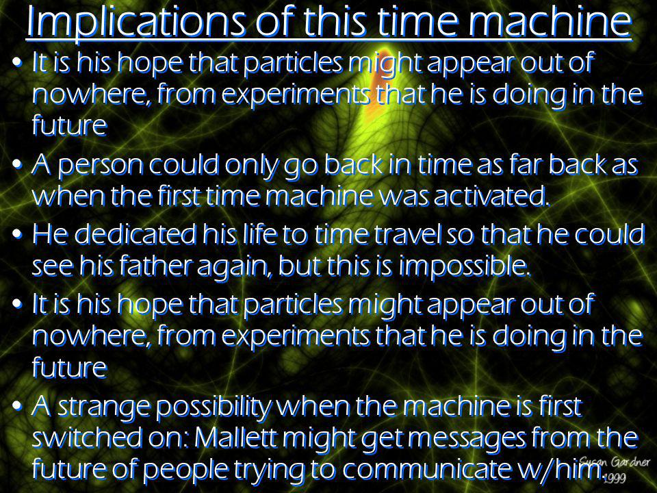Implications of this time machine