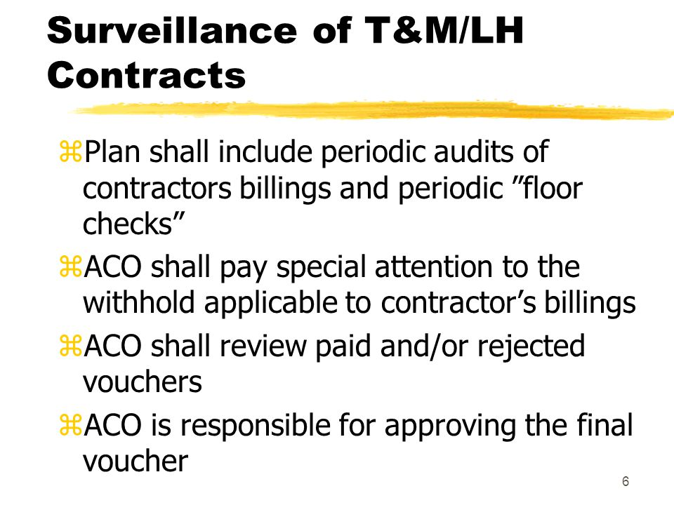 Surveillance of T&M/LH Contracts