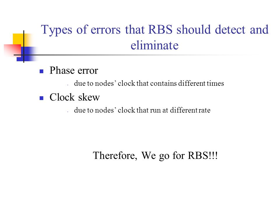 Types of errors that RBS should detect and eliminate