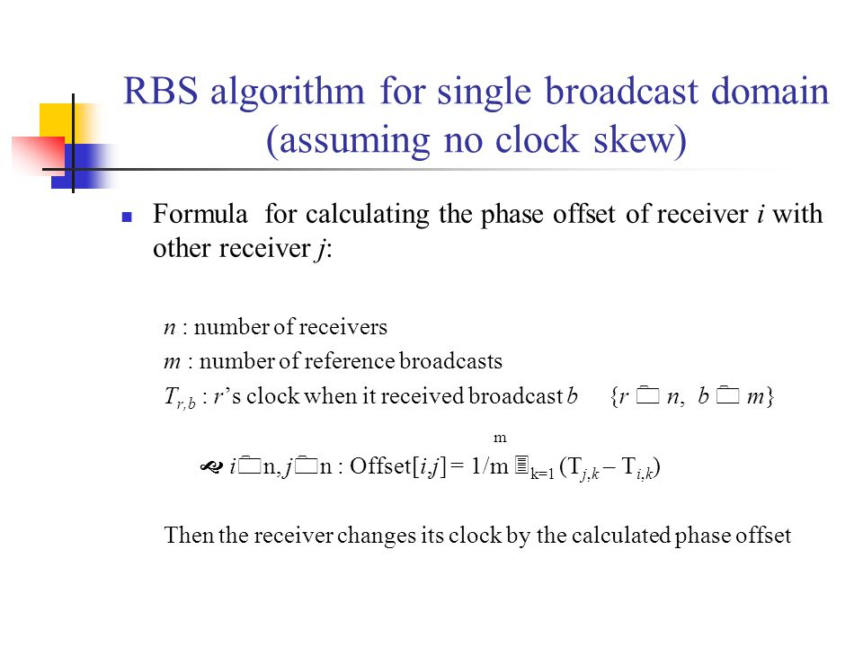 RBS algorithm for single broadcast domain (assuming no clock skew)