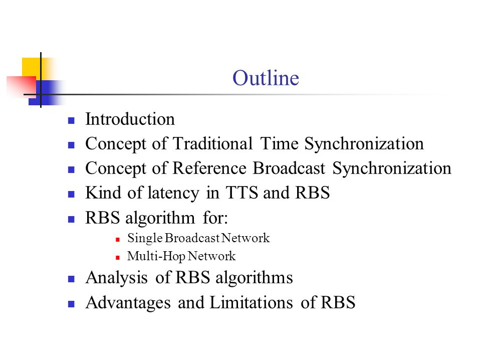 Outline Introduction Concept of Traditional Time Synchronization