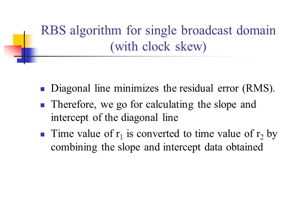 RBS algorithm for single broadcast domain (with clock skew)