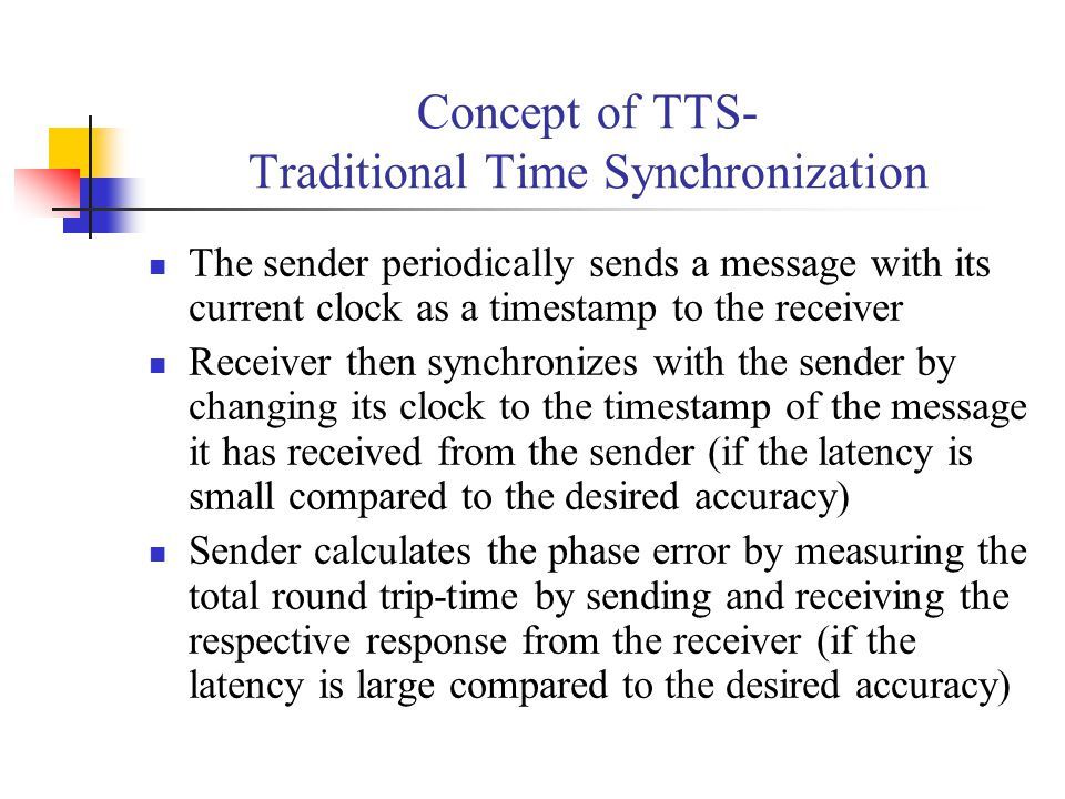Concept of TTS- Traditional Time Synchronization