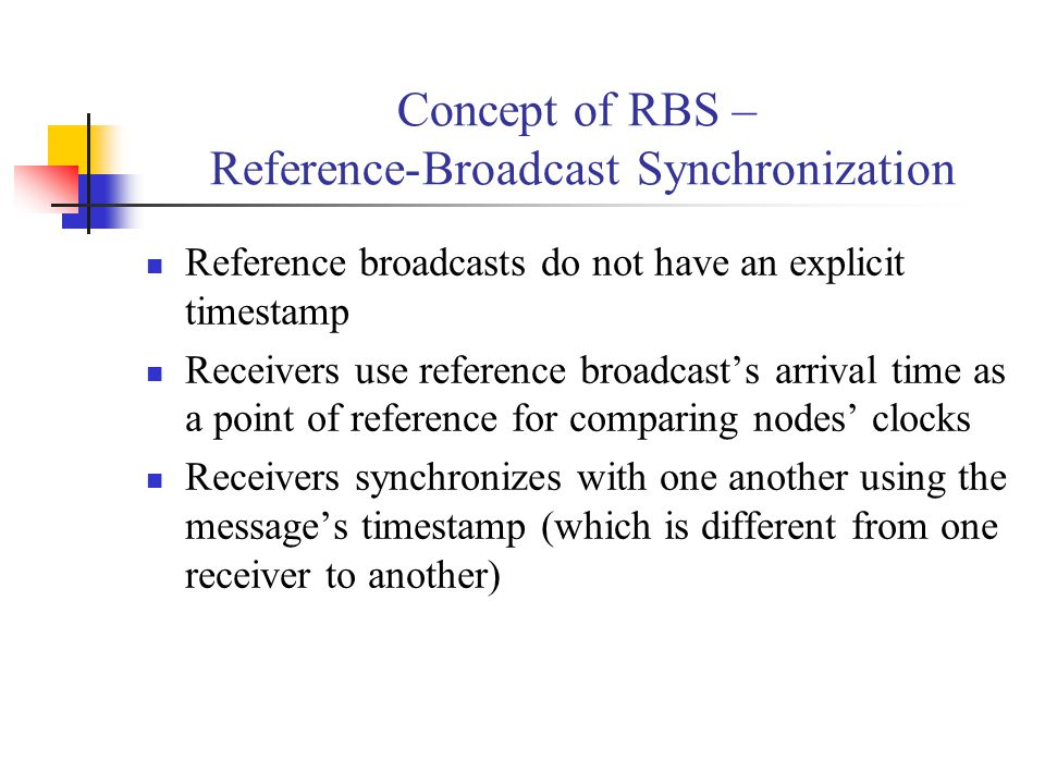 Concept of RBS – Reference-Broadcast Synchronization