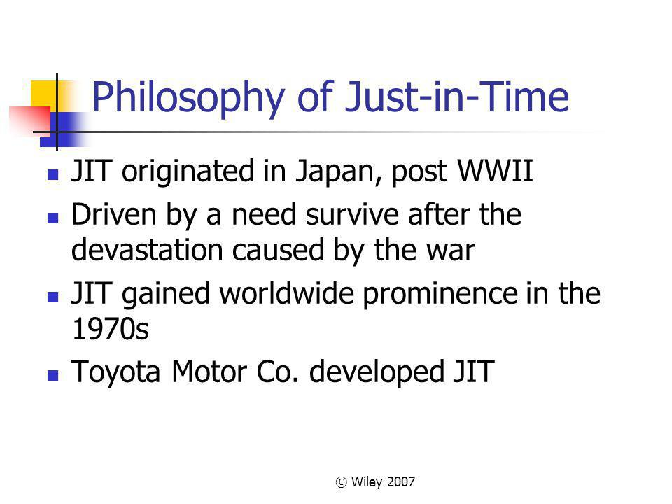 Philosophy of Just-in-Time