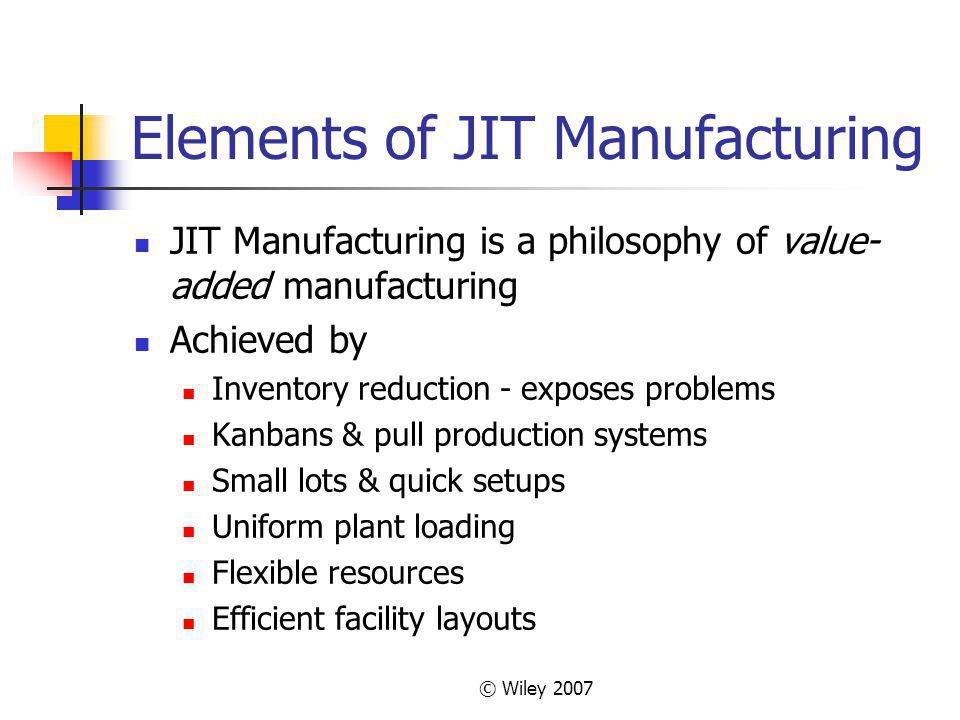 Elements of JIT Manufacturing