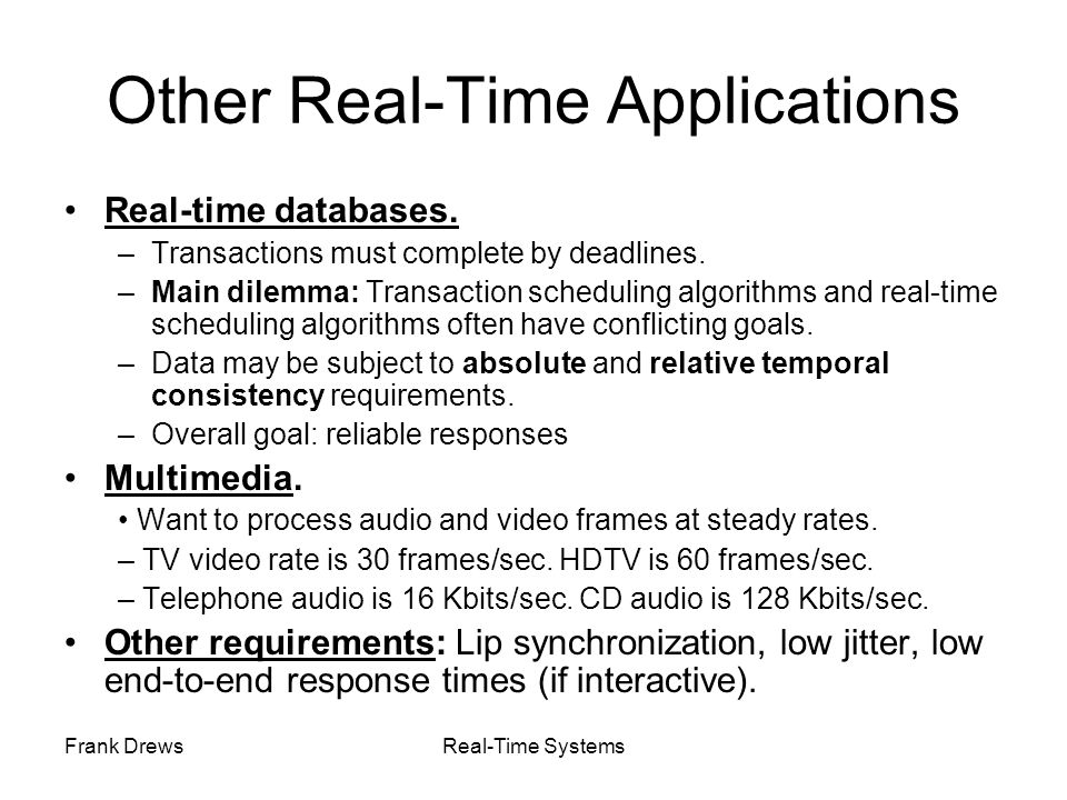 Other Real-Time Applications