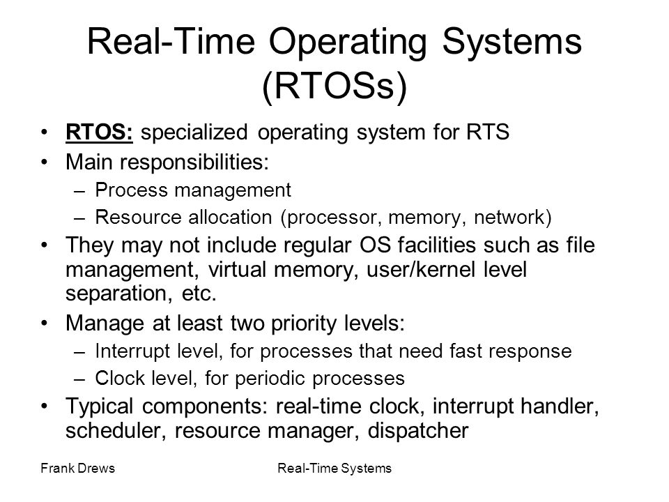 Real-Time Operating Systems (RTOSs)