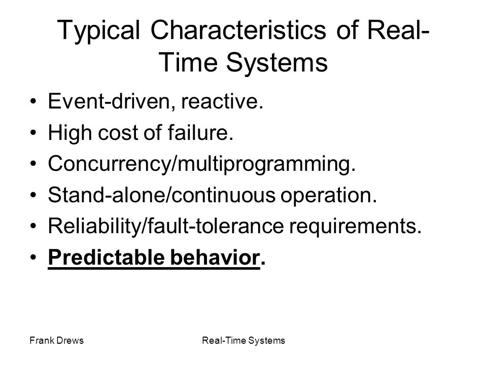 Typical Characteristics of Real-Time Systems