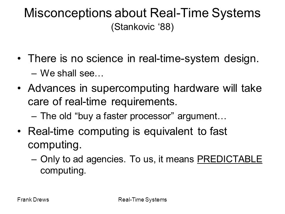 Misconceptions about Real-Time Systems (Stankovic '88)