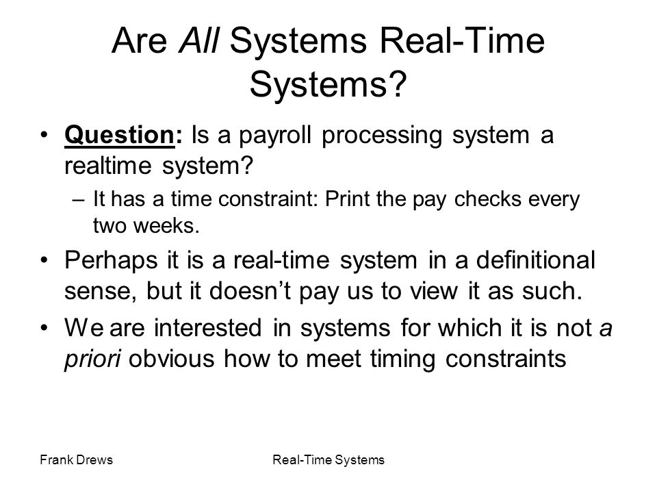 Are All Systems Real-Time Systems