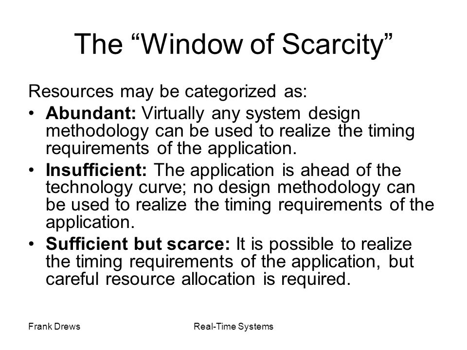 The Window of Scarcity