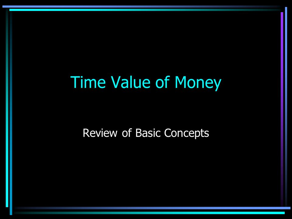 Review of Basic Concepts