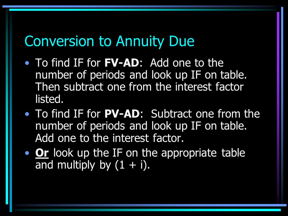 Conversion to Annuity Due