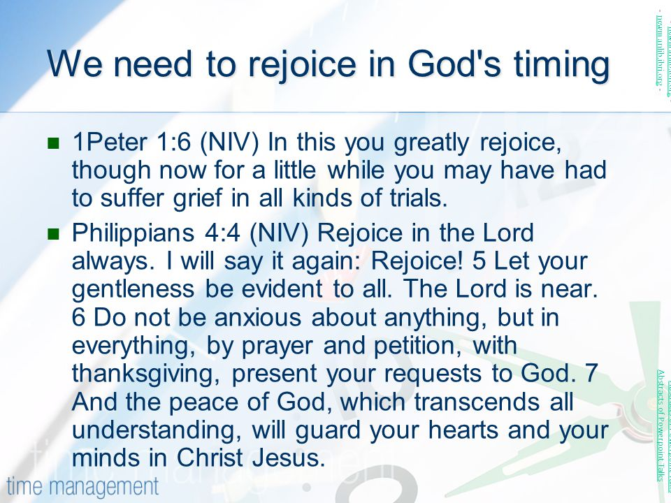 We need to rejoice in God s timing