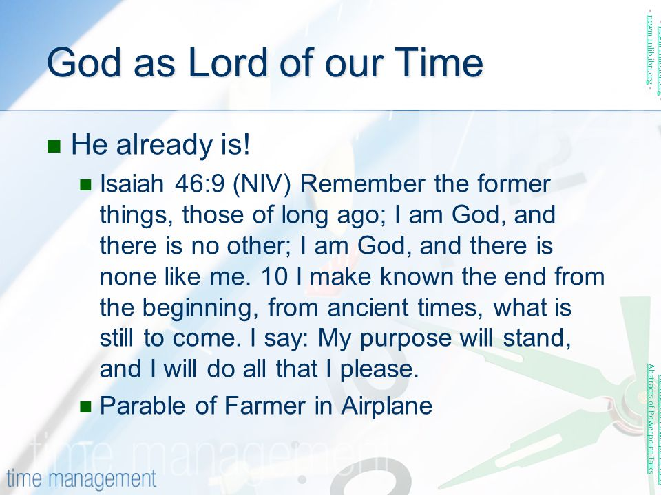 God as Lord of our Time He already is!