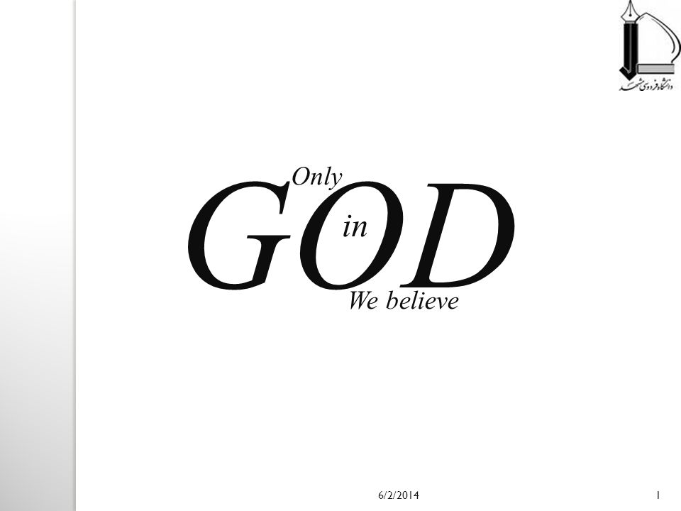 GOD Only in We believe 3/31/2017