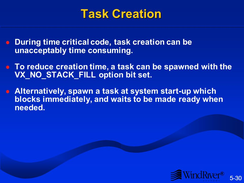 Task Options Can be bitwise or'ed together when the task is created: