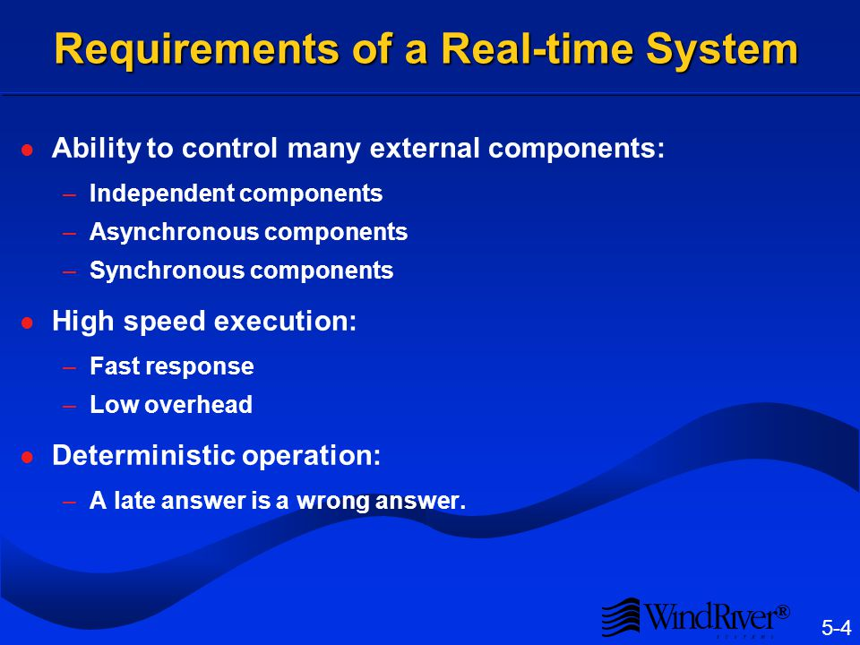 What is Real-Time Real-time denotes the ability of a control system to keep up with the system being controlled.