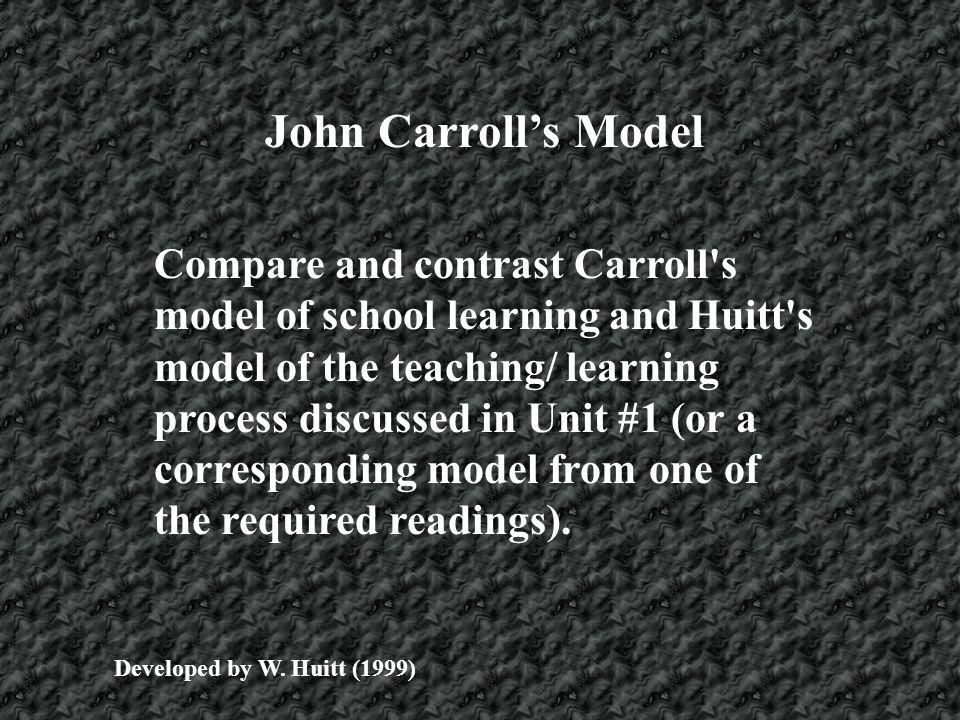 John Carroll's Model