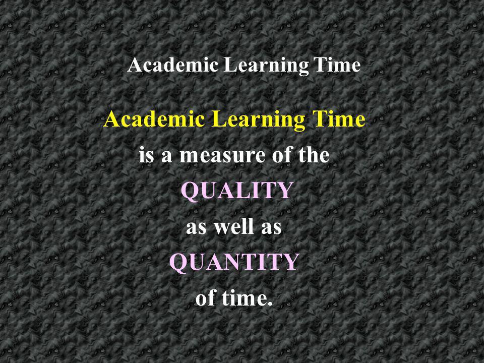 Academic Learning Time Academic Learning Time