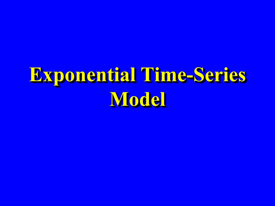Exponential Time-Series Model