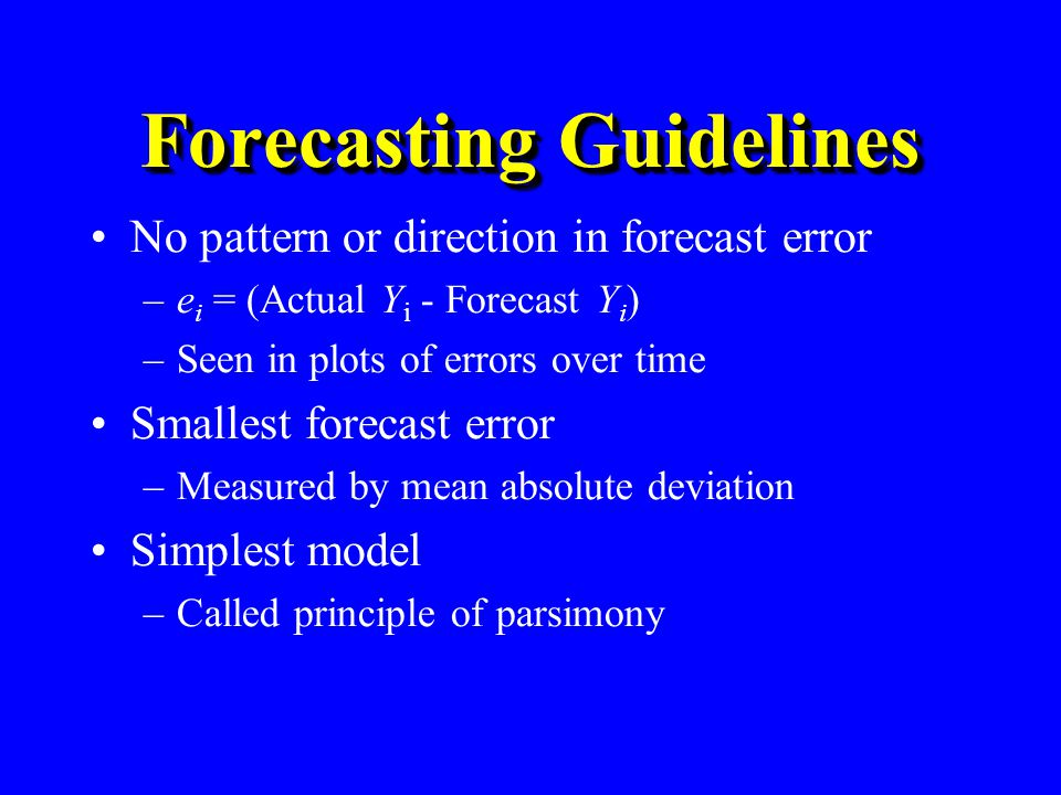 Forecasting Guidelines