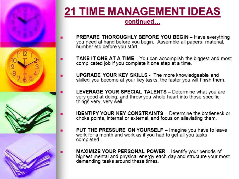 21 TIME MANAGEMENT IDEAS continued…