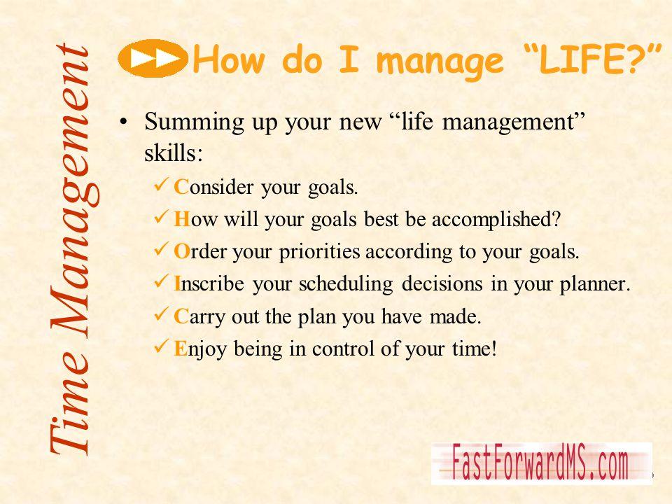 Time Management How do I manage LIFE