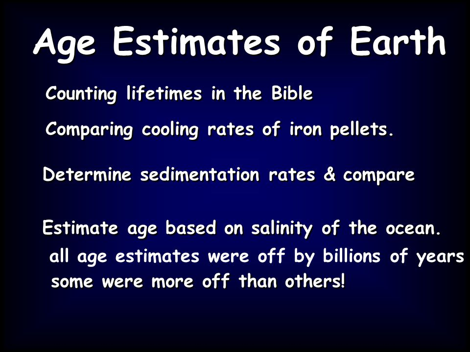 Age Estimates of Earth Counting lifetimes in the Bible