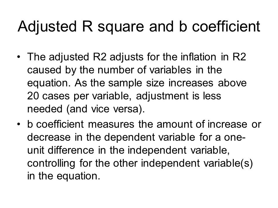 Adjusted R square and b coefficient