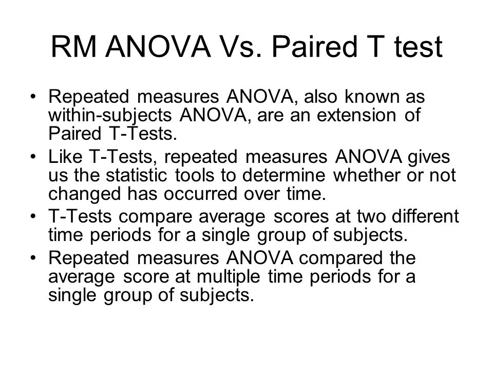 RM ANOVA Vs. Paired T test