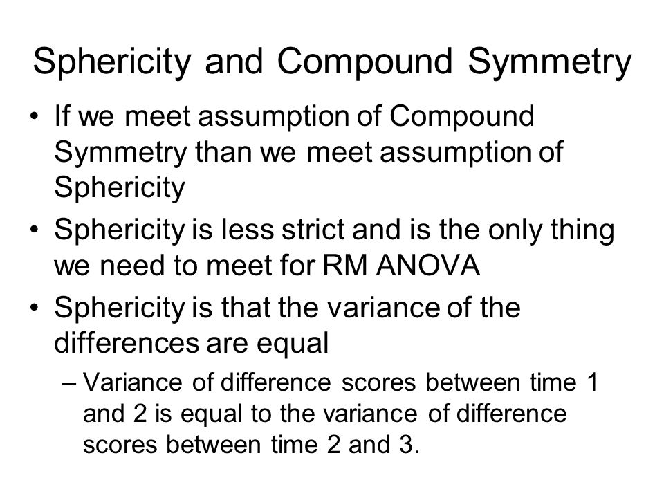 Sphericity and Compound Symmetry