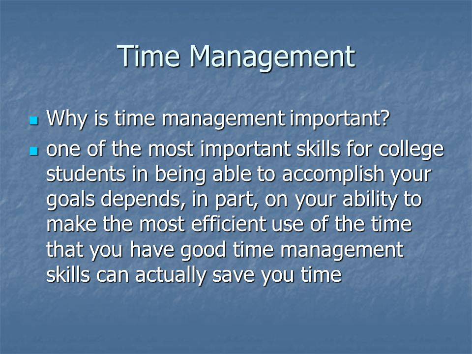 Time Management Why is time management important