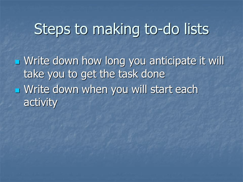 Steps to making to-do lists